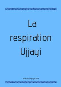 La respiration Ujjayi