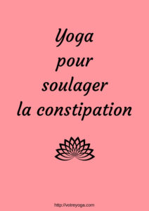 soulager la constipation