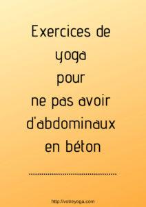 Comment renforcer ses abdos grâce au yoga ?