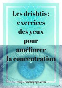 Exercices des yeux pour améliorer la concentration