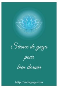 Petite séance de yoga pour bien dormir