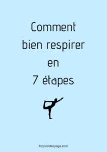 Comment bien respirer en yoga ?