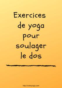 Exercices de yoga pour soulager le dos et le renforcer