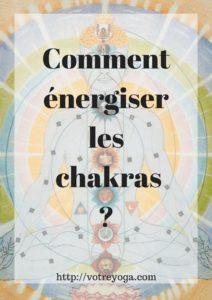 Comment énergiser les chakras ?
