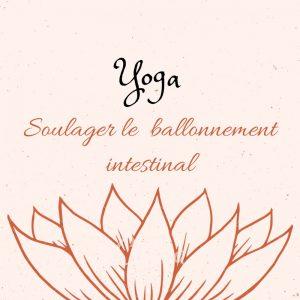 yoga pour les ballonnements intestinaux